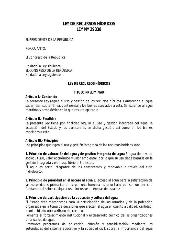 LEY DE RECURSOS HÍDRICOS                                 LEY Nº 29338EL PRESIDENTE DE LA REPÚBLICAPOR CUANTO:El Congreso d...