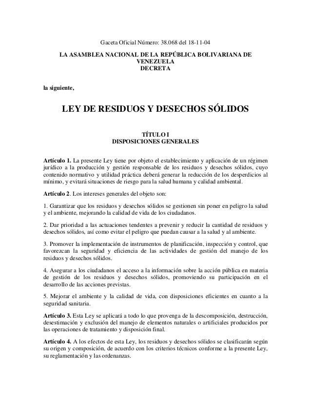 Gaceta Oficial Número: 38.068 del 18-11-04      LA ASAMBLEA NACIONAL DE LA REPÚBLICA BOLIVARIANA DE                       ...