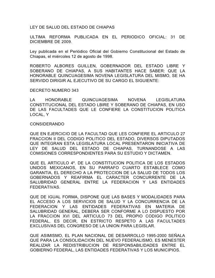 LEY DE SALUD DEL ESTADO DE CHIAPASULTIMA REFORMA PUBLICADA EN EL PERIODICO OFICIAL: 31 DEDICIEMBRE DE 2009.Ley publicada e...