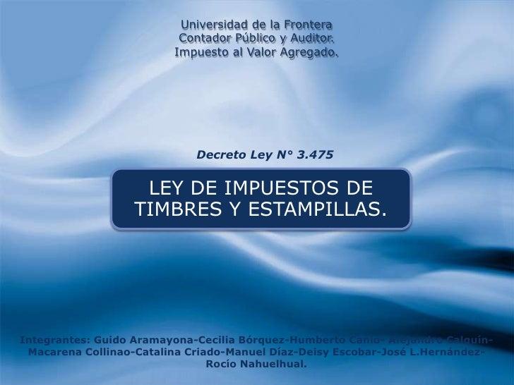Universidad de la Frontera                          Contador Público y Auditor.                         Impuesto al Valor ...