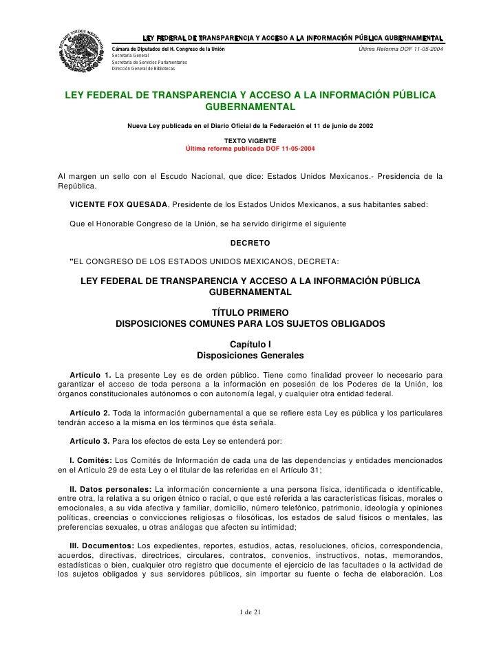 LEY FEDERAL DE TRANSPARENCIA Y ACCESO A LA INFORMACIÓN PÚBLICA GUBERNAMENTAL                Cámara de Diputados del H. Con...
