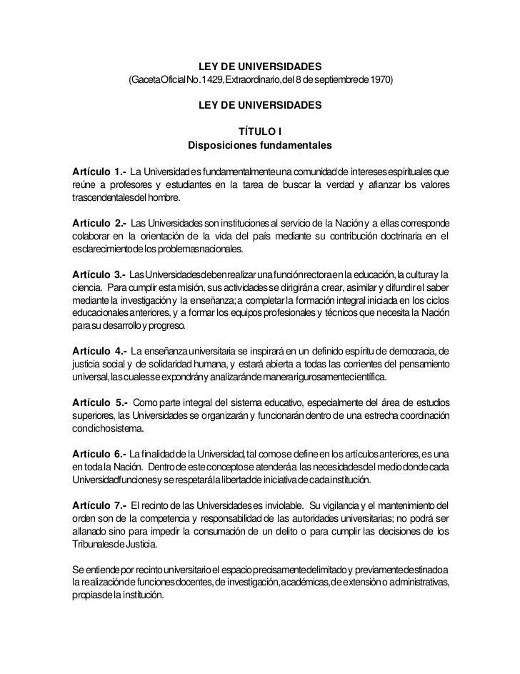 LEY DE UNIVERSIDADES               (GacetaOficial No. 1429, Extraordinario, del 8 de septiembrede 1970)                   ...