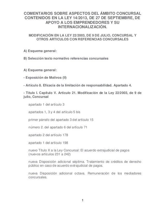 COMENTARIOS SOBRE ASPECTOS DEL ÁMBITO CONCURSAL CONTENIDOS EN LA LEY 14/2013, DE 27 DE SEPTIEMBRE, DE APOYO A LOS EMPRENDE...