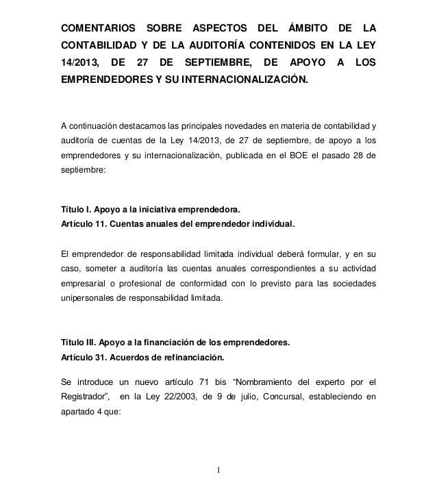 COMENTARIOS  SOBRE  ASPECTOS  DEL  ÁMBITO  DE  LA  CONTABILIDAD Y DE LA AUDITORÍA CONTENIDOS EN LA LEY 14/2013,  DE  27  D...