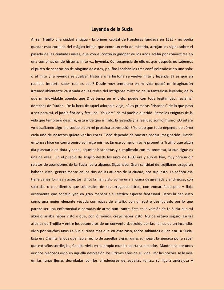 Leyenda de la SuciaAl ser Trujillo una ciudad antigua - la primer capital de Honduras fundada en 1525 - no podíaquedar est...