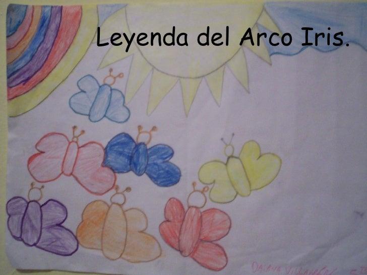 Leyenda del Arco Iris.