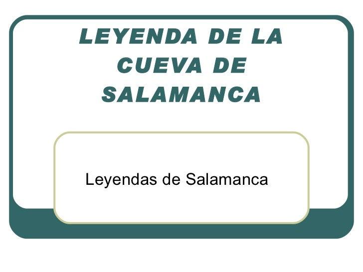 LEYENDA DE LA CUEVA DE SALAMANCA Leyendas de Salamanca