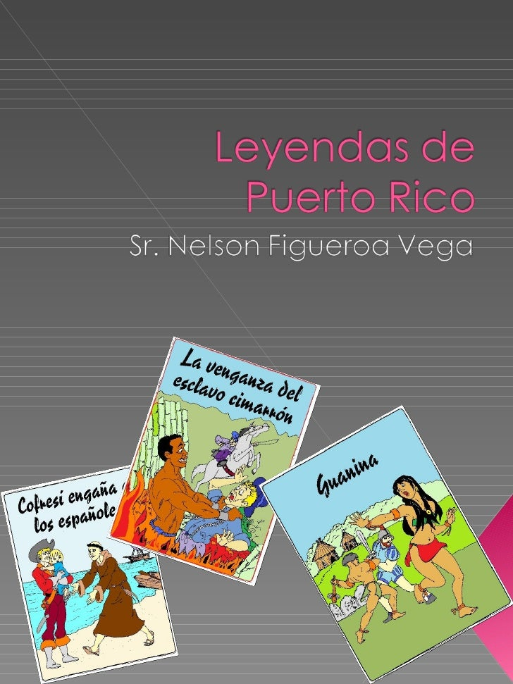 Leyendas De Puerto Rico