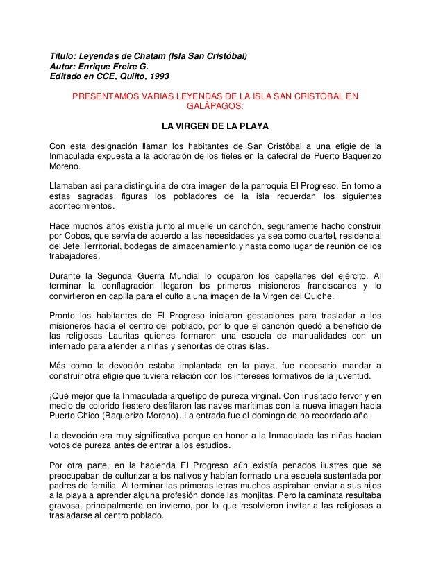 Título: Leyendas de Chatam (Isla San Cristóbal) Autor: Enrique Freire G. Editado en CCE, Quiito, 1993 PRESENTAMOS VARIAS L...