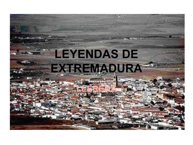 LEYENDAS DE EXTREMADURA LLERENA