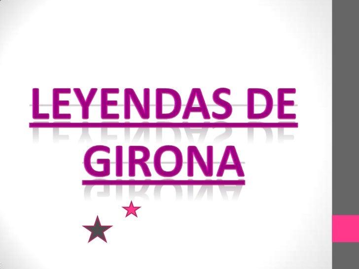 Leyendas de Girona<br />