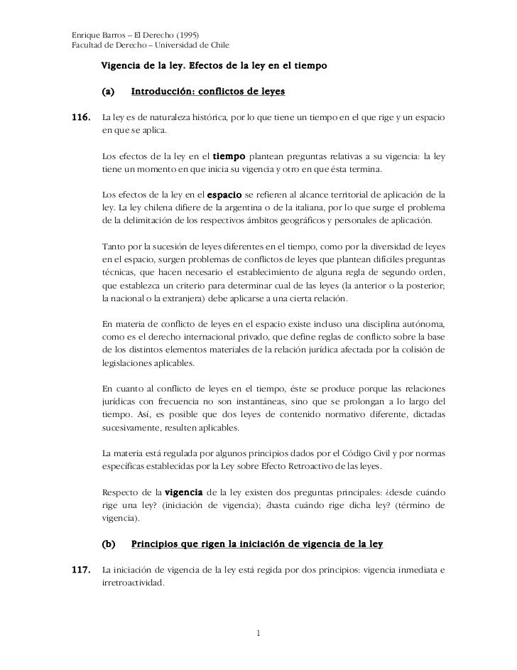 Enrique Barros – El Derecho (1995)Facultad de Derecho – Universidad de Chile       Vigencia de la ley. Efectos de la ley e...