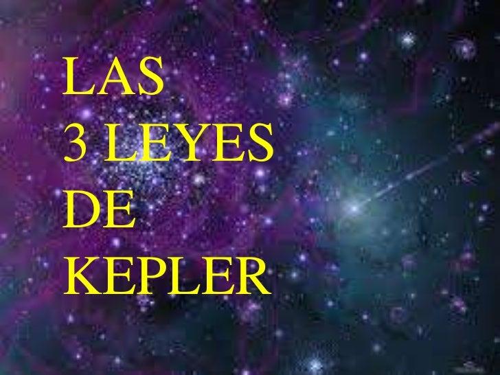 LAS3 LEYESDEKEPLER