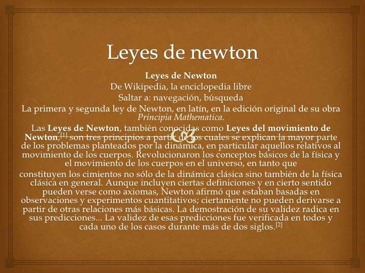 Leyes de Newton                        De Wikipedia, la enciclopedia libre                          Saltar a: navegación, ...