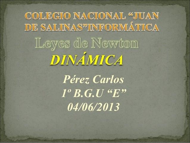 """Pérez Carlos1º B.G.U """"E""""04/06/2013"""