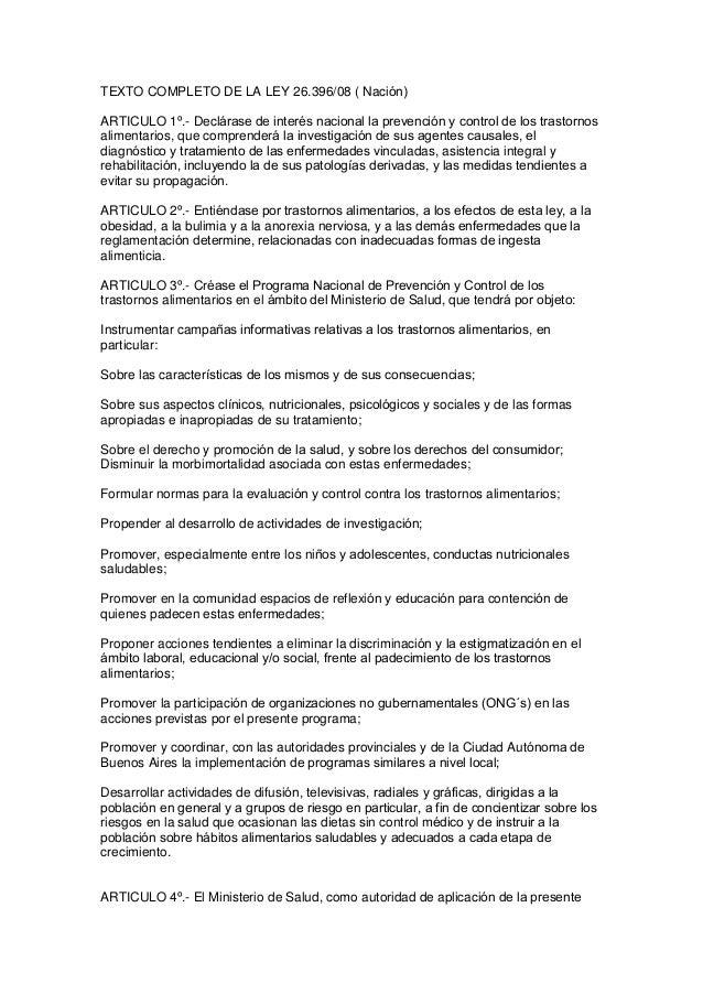 TEXTO COMPLETO DE LA LEY 26.396/08 ( Nación) ARTICULO 1º.- Declárase de interés nacional la prevención y control de los tr...