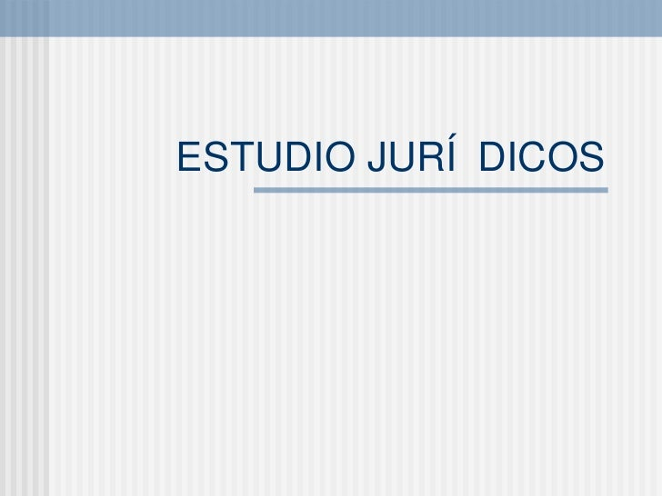ESTUDIO JUR ÍDICOS