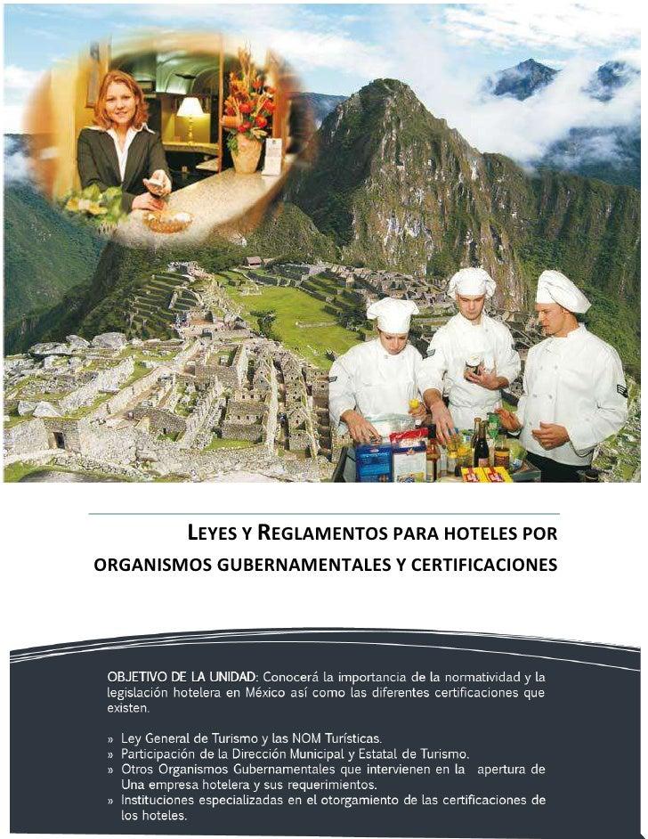 LEYES Y REGLAMENTOS PARA HOTELES PORORGANISMOS GUBERNAMENTALES Y CERTIFICACIONES