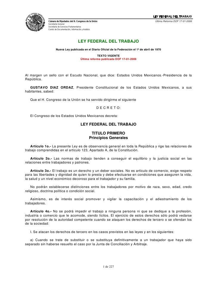 LEY FEDERAL DEL TRABAJO              Cámara de Diputados del H. Congreso de la Unión                                    Úl...