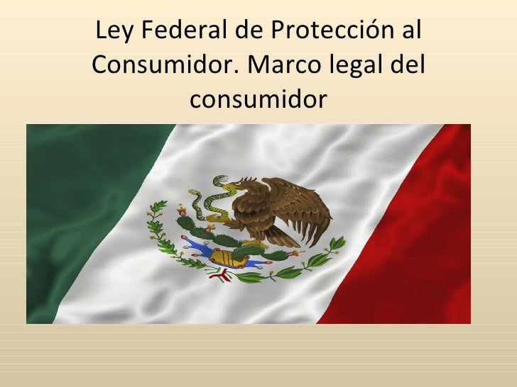 Profeco mexico protecs the consumer