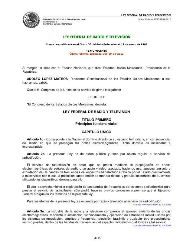 LEY FEDERAL DE RADIO Y TELEVISIÓNCÁMARA DE DIPUTADOS DEL H. CONGRESO DE LA UNIÓNSecretaría GeneralSecretaría de Servicios ...