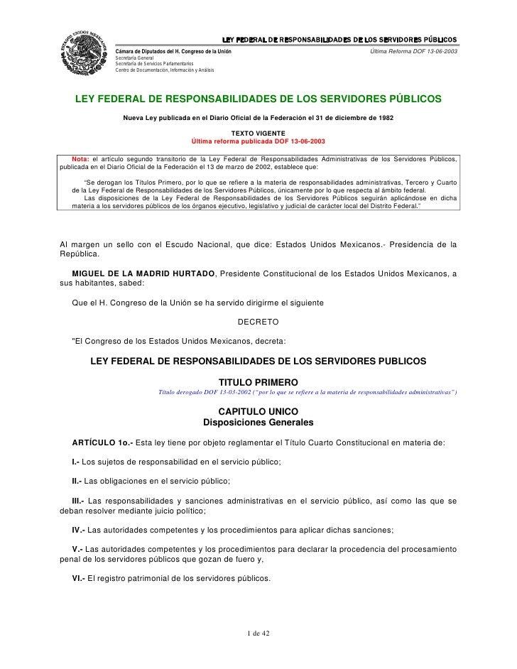 LEY FEDERAL DE RESPONSABILIDADES DE LOS SERVIDORES PÚBLICOS                  Cámara de Diputados del H. Congreso de la Uni...
