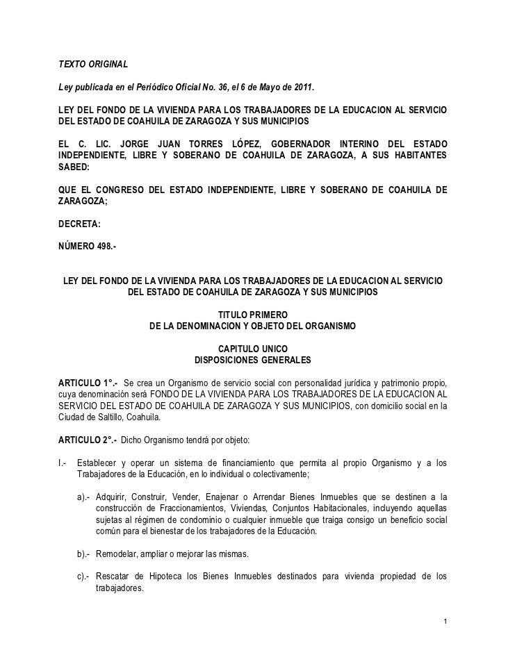 TEXTO ORIGINALLey publicada en el Periódico Oficial No. 36, el 6 de Mayo de 2011.LEY DEL FONDO DE LA VIVIENDA PARA LOS TRA...