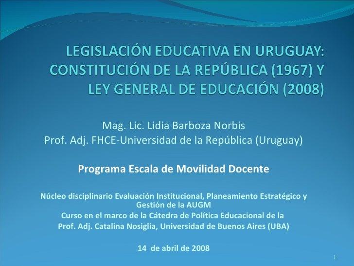 LEY GENERAL DE EDUCACION 2008 Uruguay  Programa Escala_Universidad de Buenos Aires