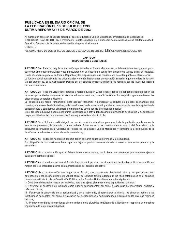 PUBLICADA EN EL DIARIO OFICIAL DELA FEDERACIÓN EL 13 DE JULIO DE 1993.ÚLTIMA REFORMA: 13 DE MARZO DE 2003Al margen un sell...