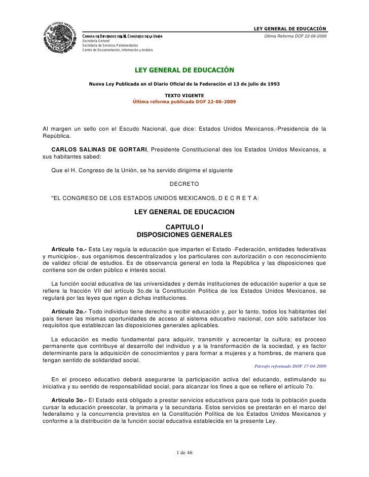 LEY GENERAL DE EDUCACIÓN                CÁMARA DE DIPUTADOS DEL H. CONGRESO DE LA UNIÓN                                Últ...