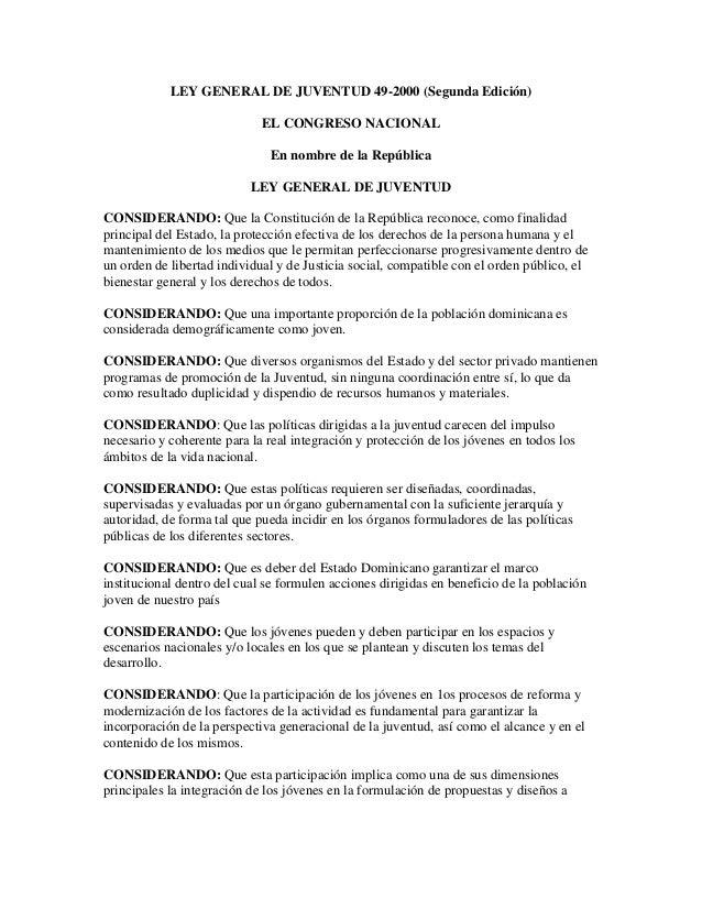 LEY GENERAL DE JUVENTUD 49-2000 (Segunda Edición)                             EL CONGRESO NACIONAL                        ...