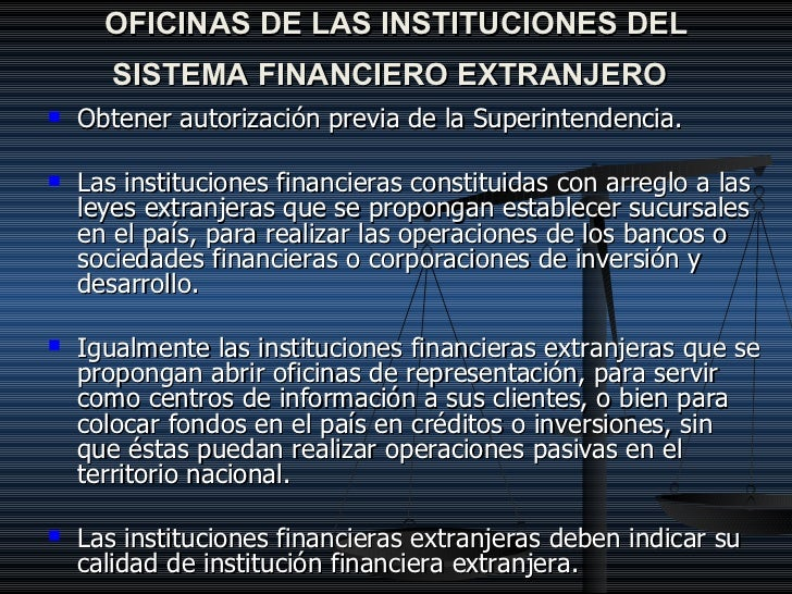 Ley general del sistema financiero for Oficinas de banco financiero