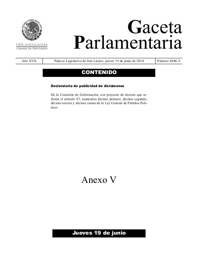 Gaceta Parlamentaria Año XVII Palacio Legislativo de San Lázaro, jueves 19 de junio de 2014 Número 4046-V Jueves 19 de jun...