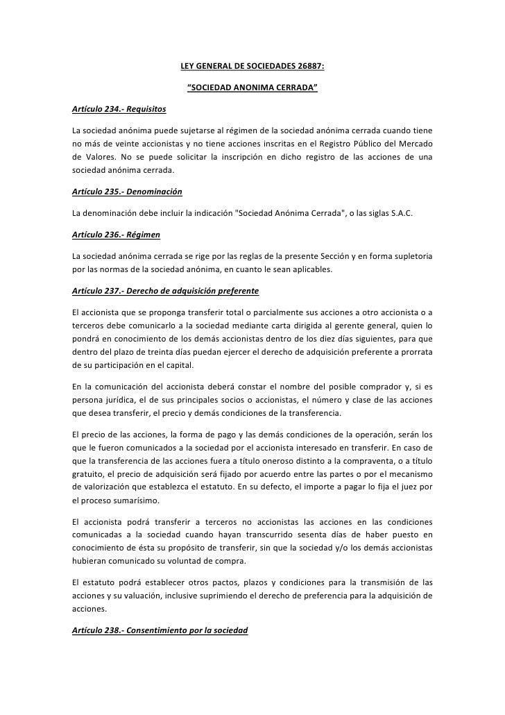 "Ley general de sociedades 26887LEY GENERAL DE SOCIEDADES 26887:  ""SOCIEDAD ANONIMA CERRADA"" LEY LEY GENERAL DE SOCIEDADES 26887:  ""SOCIEDAD ANONIMA CERRADA"""