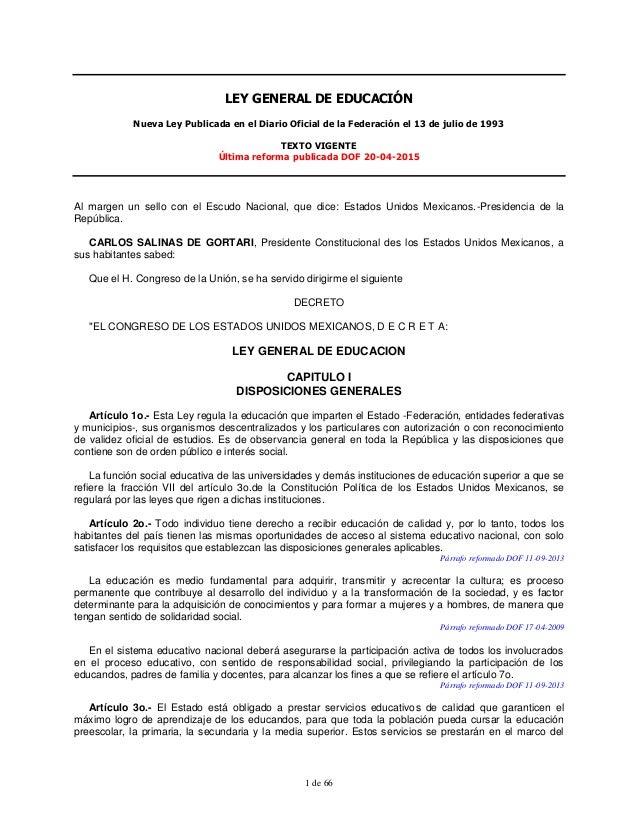 1 de 66 LEY GENERAL DE EDUCACIÓN Nueva Ley Publicada en el Diario Oficial de la Federación el 13 de julio de 1993 TEXTO VI...