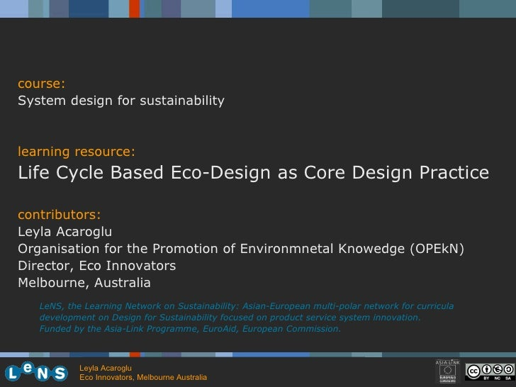 LeNS, the Learning Network on Sustainability: Asian-European multi-polar network for curricula development on Design for S...