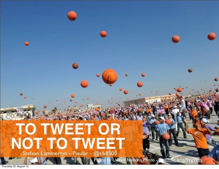 To Tweet or not to tweet? Wat Twitter voor mij kan betekenen
