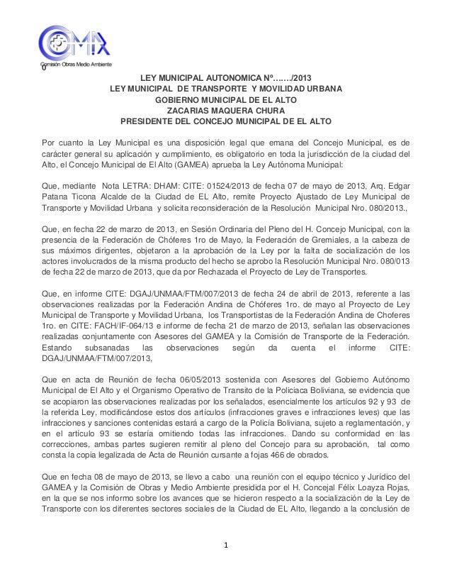 10LEY MUNICIPAL AUTONOMICA Nº……./2013LEY MUNICIPAL DE TRANSPORTE Y MOVILIDAD URBANAGOBIERNO MUNICIPAL DE EL ALTOZACARIAS M...