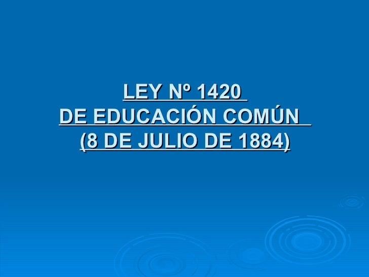 1420 y ley: