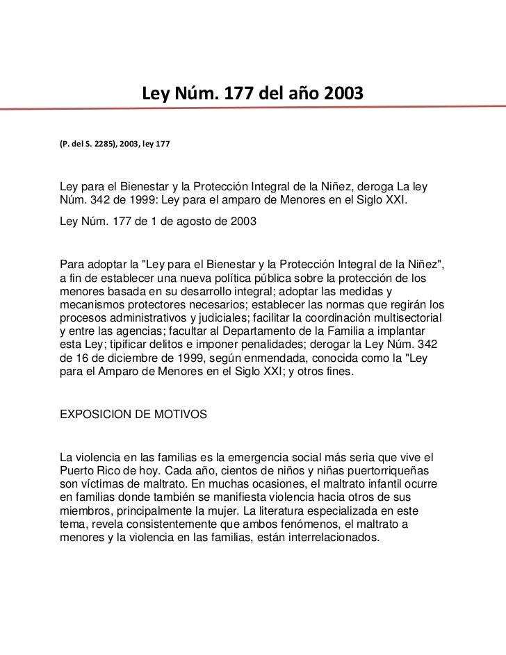 <br />Ley Núm. 177 del año 2003<br /><br />(P. del S. 2285), 2003, ley 177<br /><br />Ley para el Bienestar y la Protec...