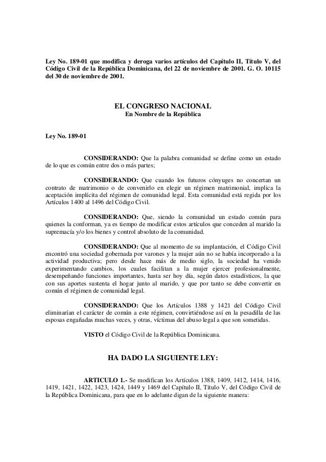 Ley No. 189-01 que modifica y deroga varios artículos del Capítulo II, Título V, del Código Civil de la República Dominica...