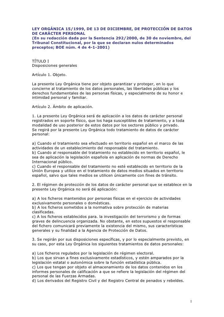 LEY ORGÁNICA 15/1999, DE 13 DE DICIEMBRE, DE PROTECCIÓN DE DATOSDE CARÁCTER PERSONAL(En su redacción dada por la Sentencia...