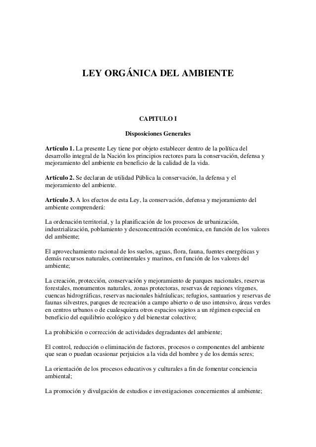 LEY ORGÁNICA DEL AMBIENTE                                     CAPITULO I                                Disposiciones Gene...