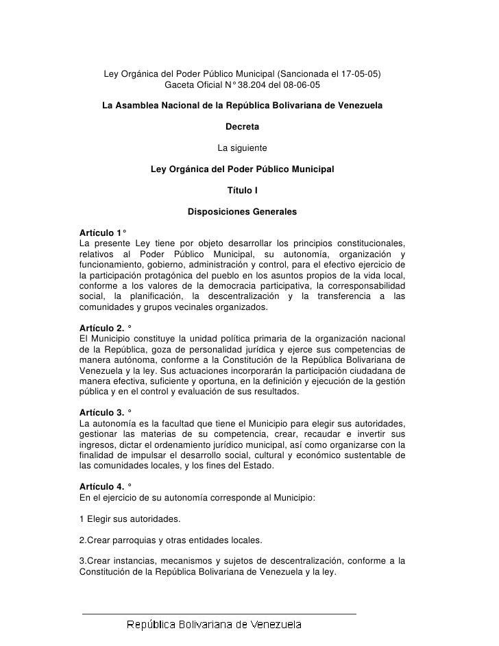 Ley Orgánica del Poder Público Municipal (Sancionada el 17-05-05)                     Gaceta Oficial N° 38.204 del 08-06-0...