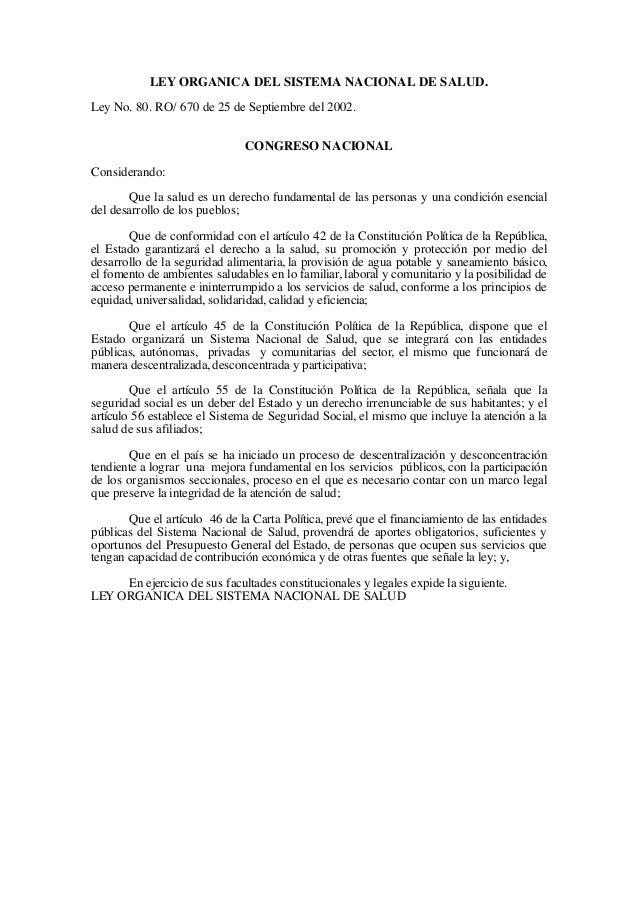 LEY ORGANICA DEL SISTEMA NACIONAL DE SALUD. Ley No. 80. RO/ 670 de 25 de Septiembre del 2002. CONGRESO NACIONAL Consideran...
