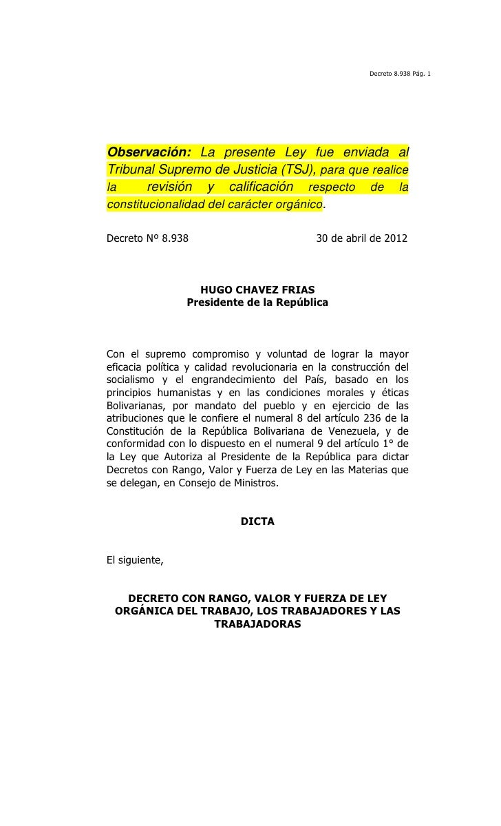 Decreto 8.938 Pág. 1Observación: La presente Ley fue enviada alTribunal Supremo de Justicia (TSJ), para que realicela     ...