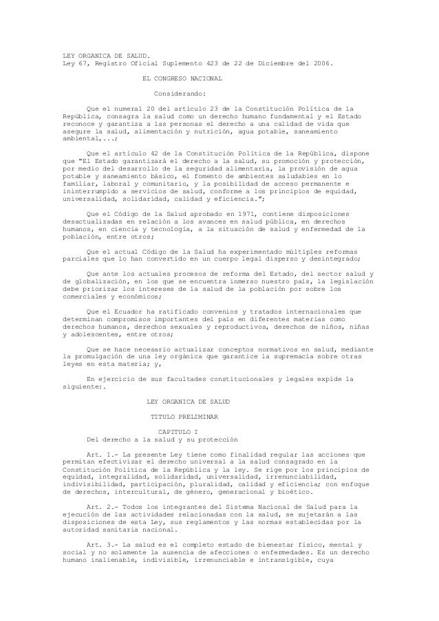 LEY ORGANICA DE SALUD. Ley 67, Registro Oficial Suplemento 423 de 22 de Diciembre del 2006. EL CONGRESO NACIONAL Considera...