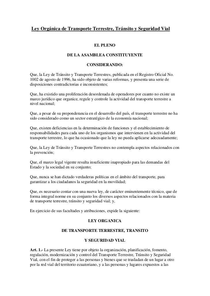 Ley Orgánica de Transporte Terrestre, Tránsito y Seguridad Vial                                       EL PLENO            ...