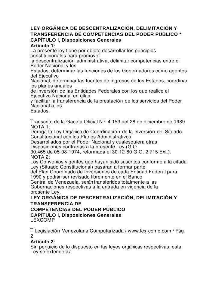 LEY ORGÁNICA DE DESCENTRALIZACIÓN, DELIMITACIÓN YTRANSFERENCIA DE COMPETENCIAS DEL PODER PÚBLICO *CAPÍTULO I, Disposicione...