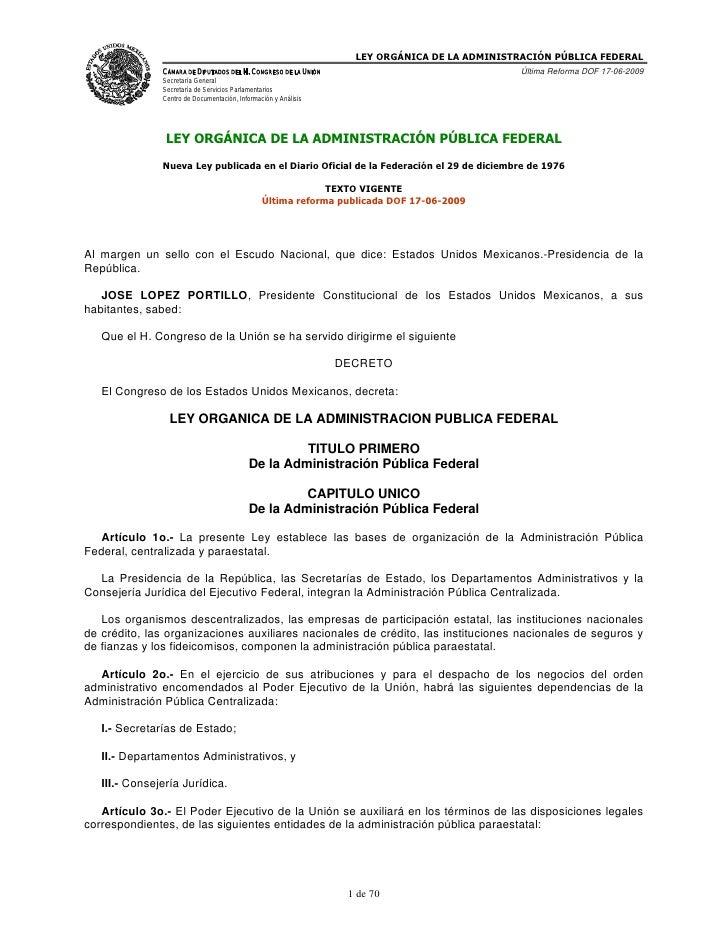 LEY ORGÁNICA DE LA ADMINISTRACIÓN PÚBLICA FEDERAL                CÁMARA DE DIPUTADOS DEL H. CONGRESO DE LA UNIÓN          ...